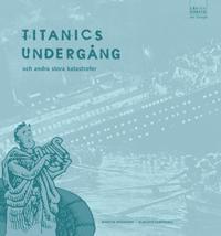 Läs och förstå Titanics undergång
