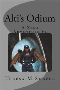 Alti's Odium: Xena & Gabrielle, Outside the Box Book Two