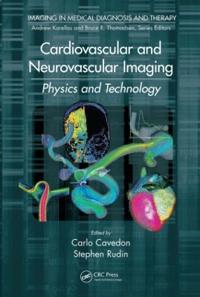 Cardiovascular and Neurovascular Imaging