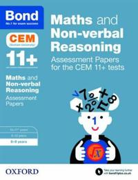Bond 11+: maths and non-verbal reasoning: assessment papers for the cem 11+