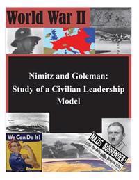 Nimitz and Goleman: Study of a Civilian Leadership Model