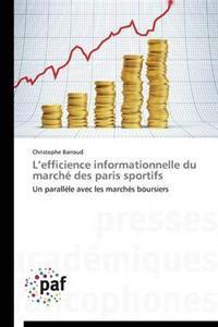 L Efficience Informationnelle Du March� Des Paris Sportifs