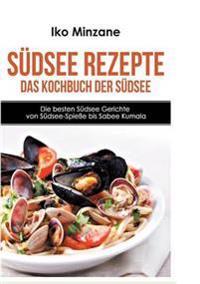 Südsee Rezepte