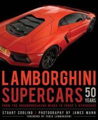 Lamborghini supercars 50 years - from the groundbreaking miura to todays hy