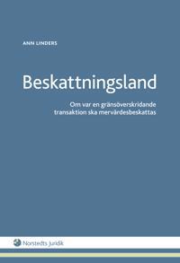 Beskattningsland : om var en gränsöverskridande transaktion ska mervärdesbeskattas