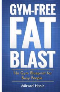 Gym-Free Fat Blast