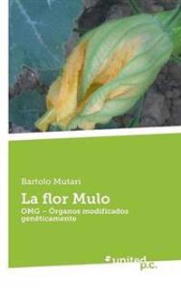 La Flor Mulo