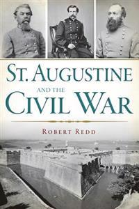St. Augustine and the Civil War