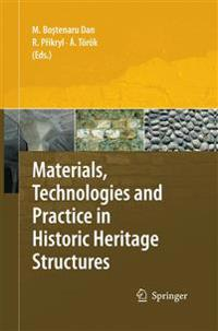 Materials, Technologies and Practice in Historic Heritage Structures