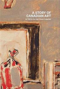 A Story of Canadian Art