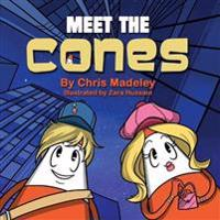 Meet the Cones