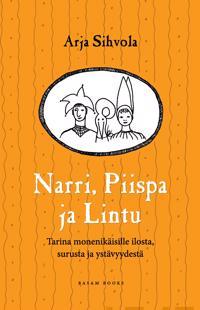 Narri, Piispa ja Lintu