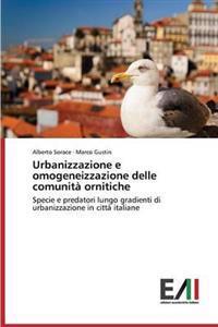 Urbanizzazione E Omogeneizzazione Delle Comunita Ornitiche