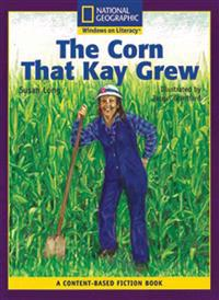 The Corn That Kay Grew