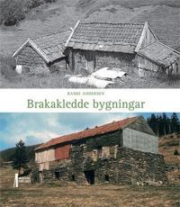 Brakakledde bygningar