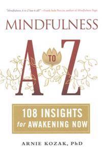 Mindfulness A-Z - Arnie Kozak - böcker (9781614290575)     Bokhandel