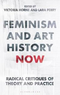 Feminism and Art History Now