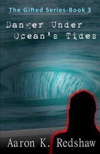 Danger Under Ocean's Tides