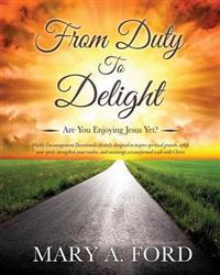From Duty to Delight