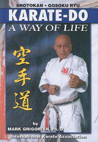 Karate-Do a Way of Life: A Basic Manuel of Karate
