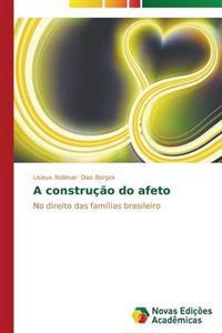 A Construcao Do Afeto