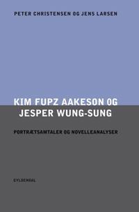 Kim Fupz Aakeson og Jesper Wung-Sung