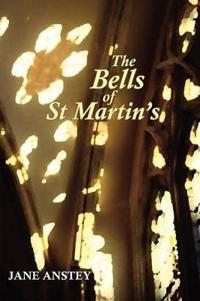 The Bells of St Martin's