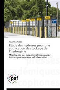 Etude Des Hydrures Pour Une Application de Stockage de L Hydrog�ne