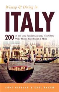 Wining & Dining in Italy