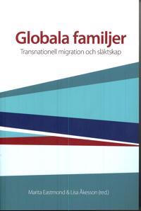 Globala familjer : transnationell migration och släktskap