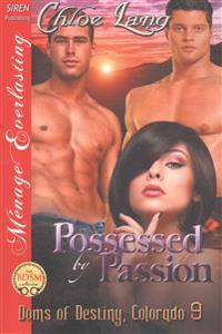 Possessed by Passion
