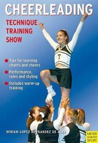 Cheerleading: Technique-Training-Show