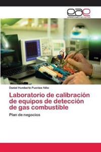 Laboratorio de Calibracion de Equipos de Deteccion de Gas Combustible