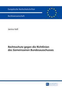 Rechtsschutz Gegen Die Richtlinien Des Gemeinsamen Bundesausschusses