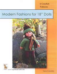 Modern Fashions for 18 Dolls: 6 Crochet Patterns