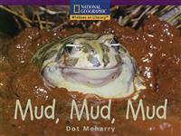 Mud, Mud, Mud