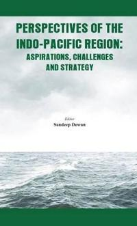 Perspectives of the Indo - Pacific Region