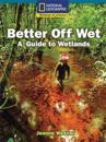 Better Off Wet!