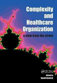 Complexity and Healthcare Organization