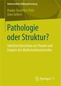 Pathologie Oder Struktur?