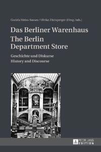 Das Berliner Warenhaus / The Berlin Department Store