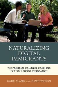 Naturalizing Digital Immigrants