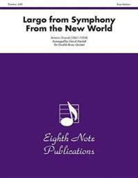 Largo (from Symphony from the New World): Score & Parts