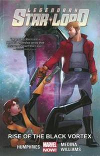 Legendary Star-lord Volume 2: Rise Of The Black Vortex
