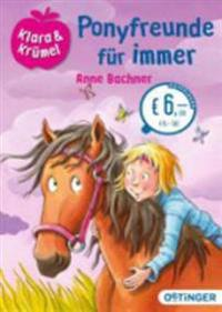 Klara und Krümel - Ponyfreunde für immer