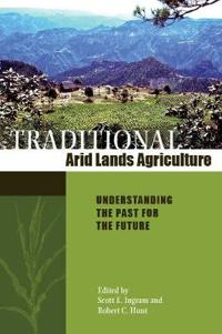 Traditional Arid Lands Agriculture