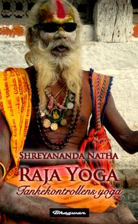 Raja Yoga : tankekontrollens yoga