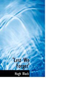 'lest We Forget""