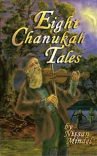 Eight Chanukah Tales