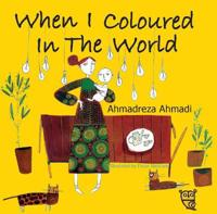 When I Coloured in the World